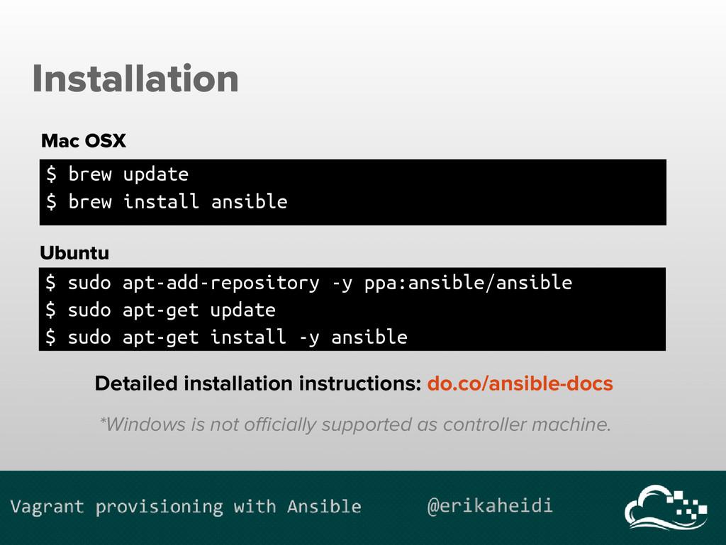 Installation $ brew update $ brew install ansib...