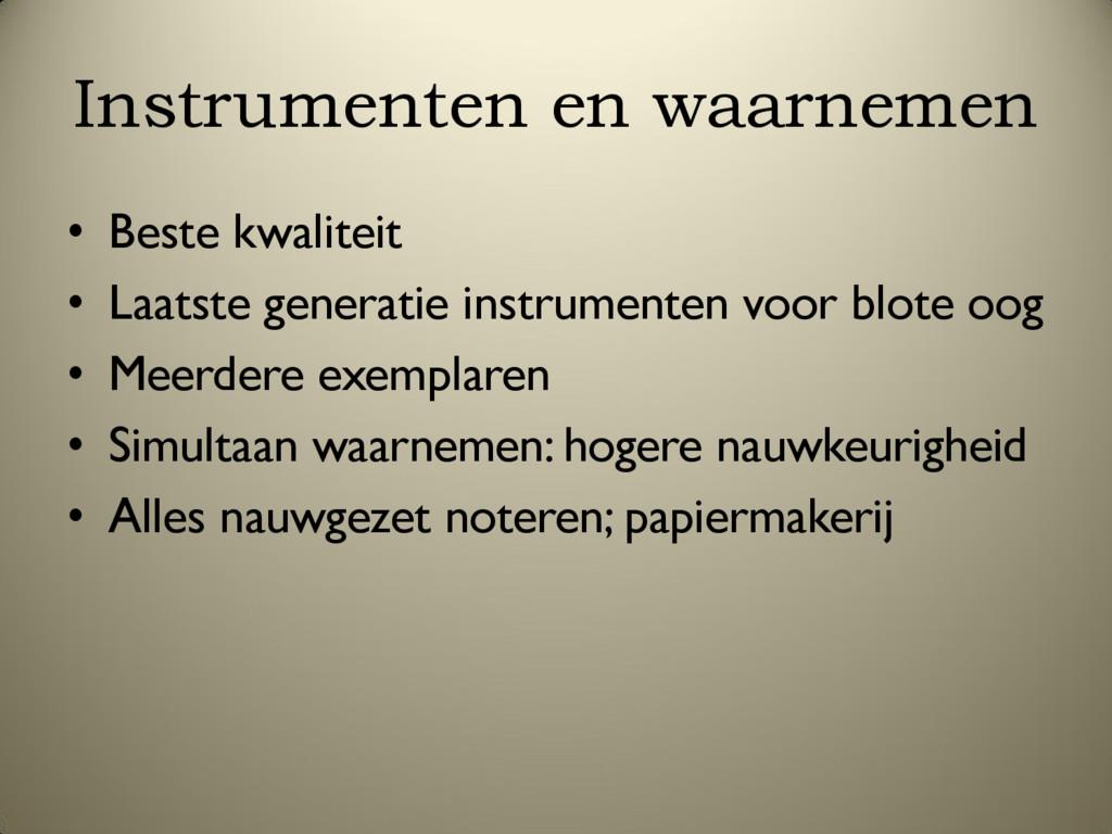 Instrumenten en waarnemen • Beste kwaliteit • L...