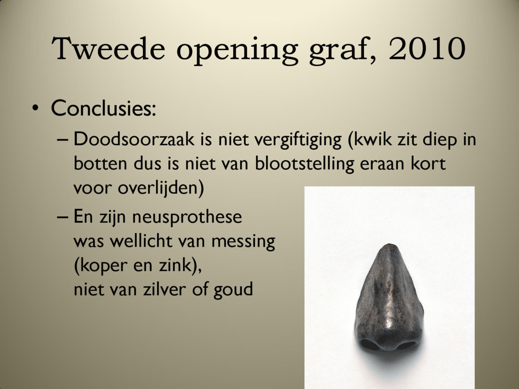 Tweede opening graf, 2010 • Conclusies: – Doods...