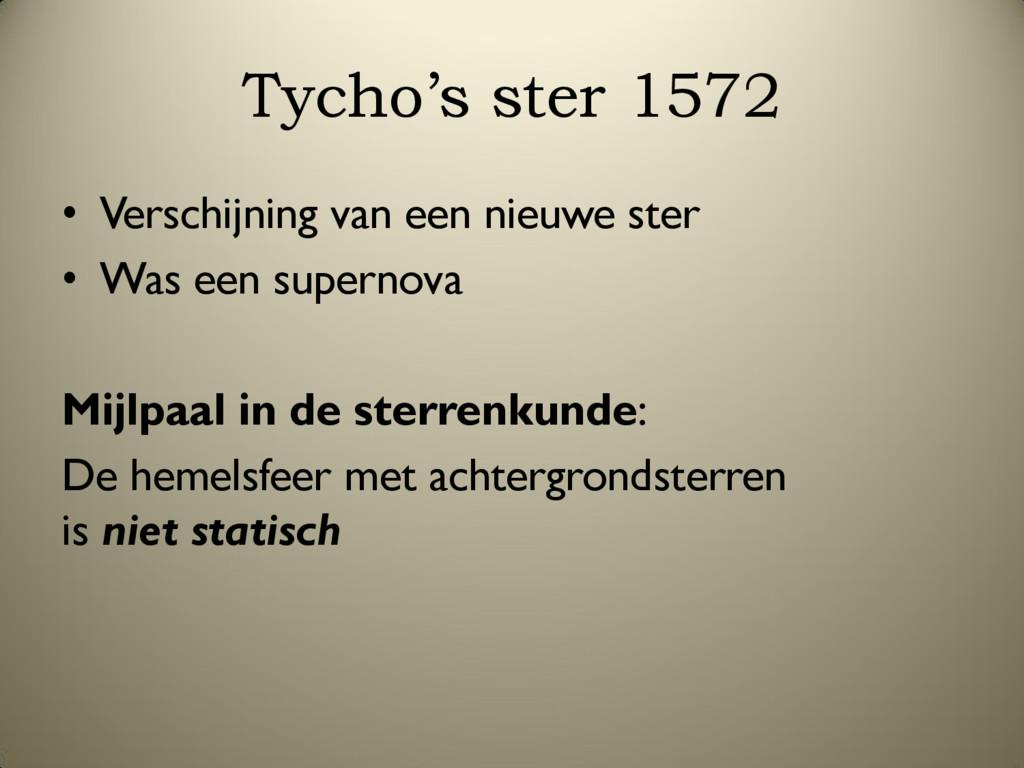 Tycho's ster 1572 • Verschijning van een nieuwe...