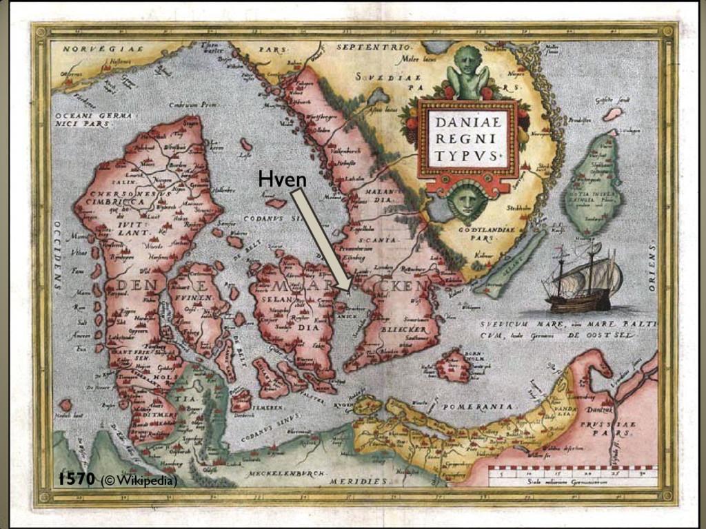 1570 (© Wikipedia) Hven
