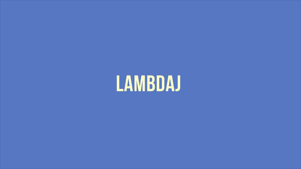 LAMBDAJ