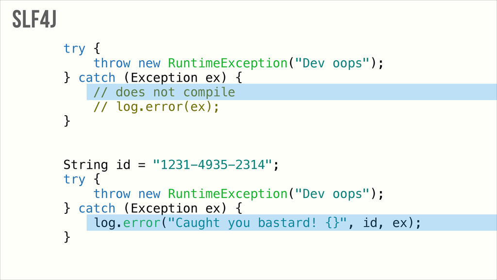 """try { throw new RuntimeException(""""Dev oops""""); }..."""