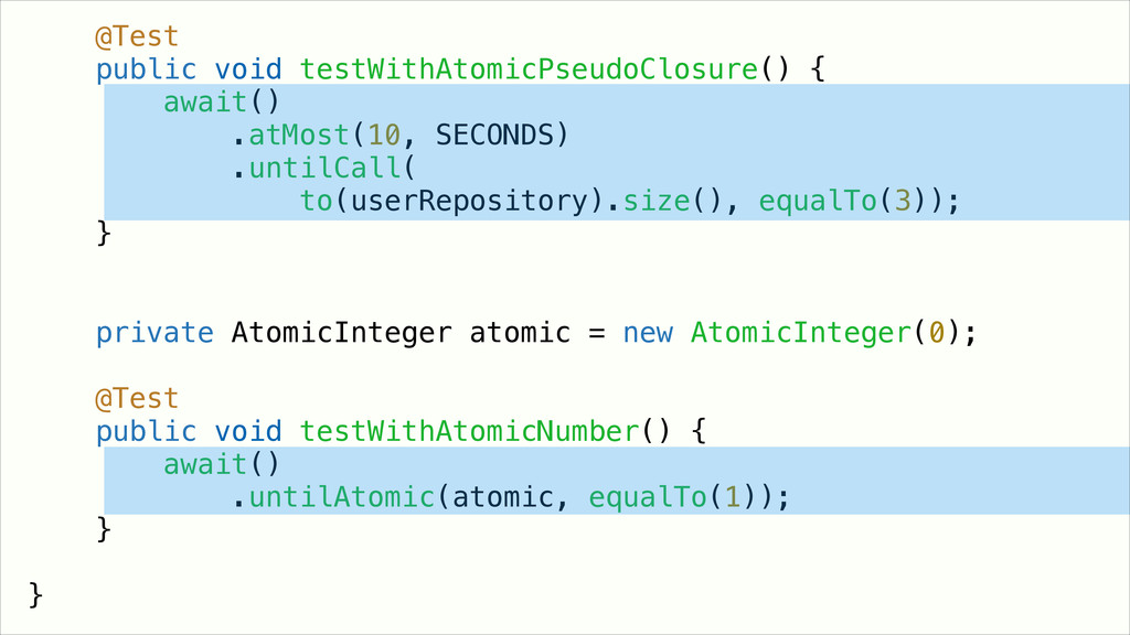 ! @Test public void testWithAtomicPseudoClosure...