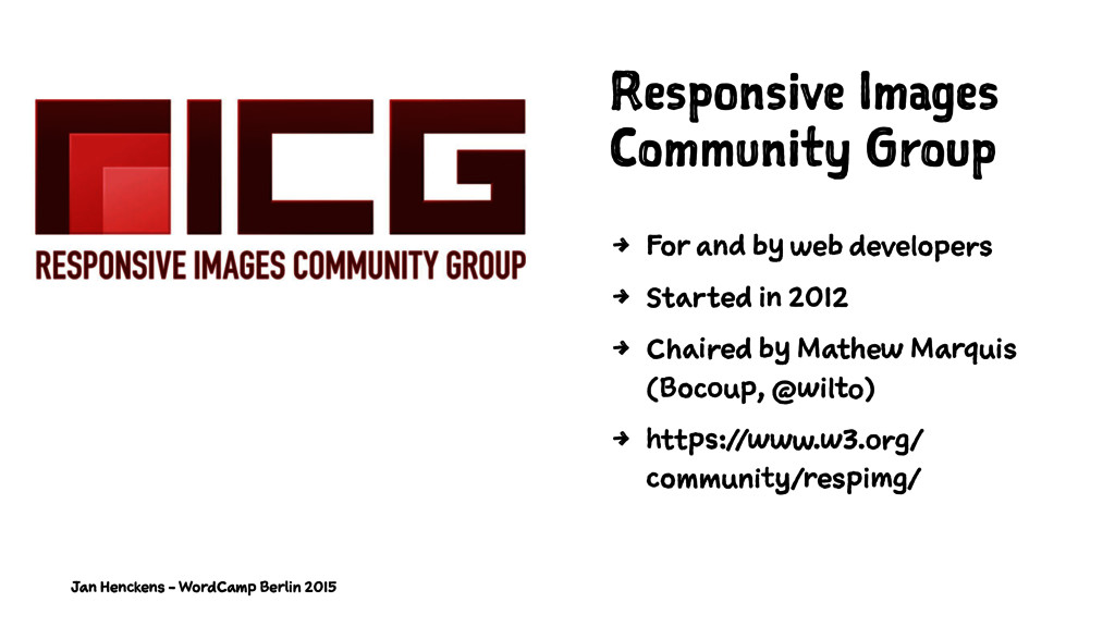 Responsive Images Community Group 4 For and by ...