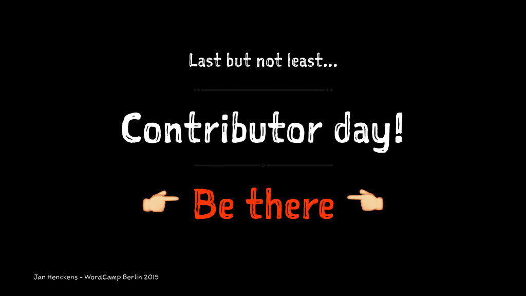 Last but not least... Contributor day! ! Be the...