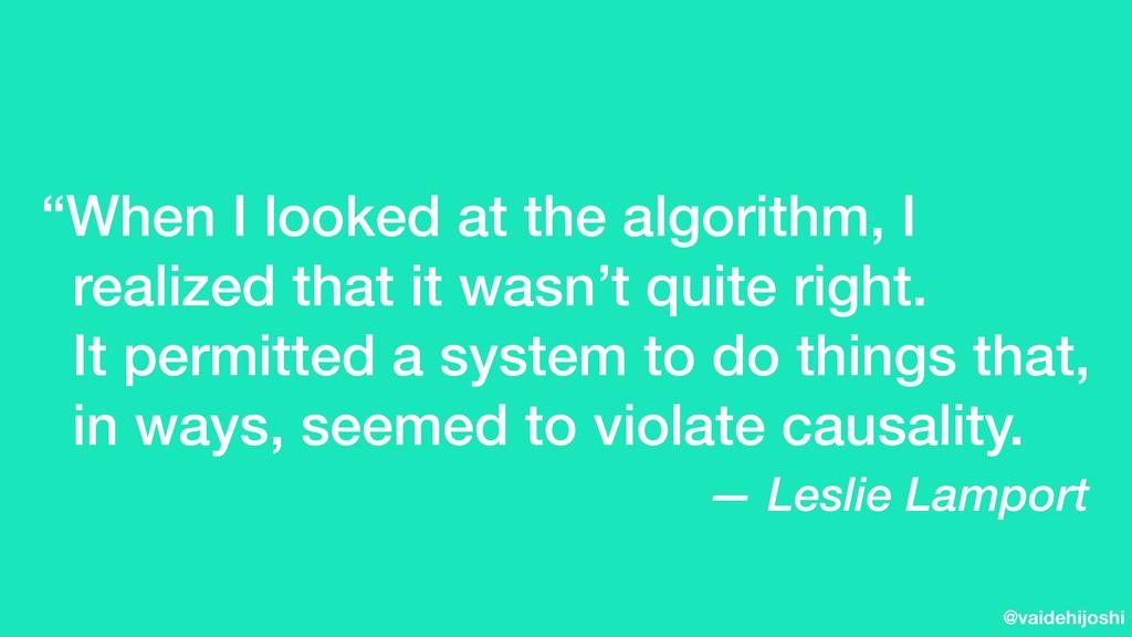 """@vaidehijoshi """"When I looked at the algorithm, ..."""