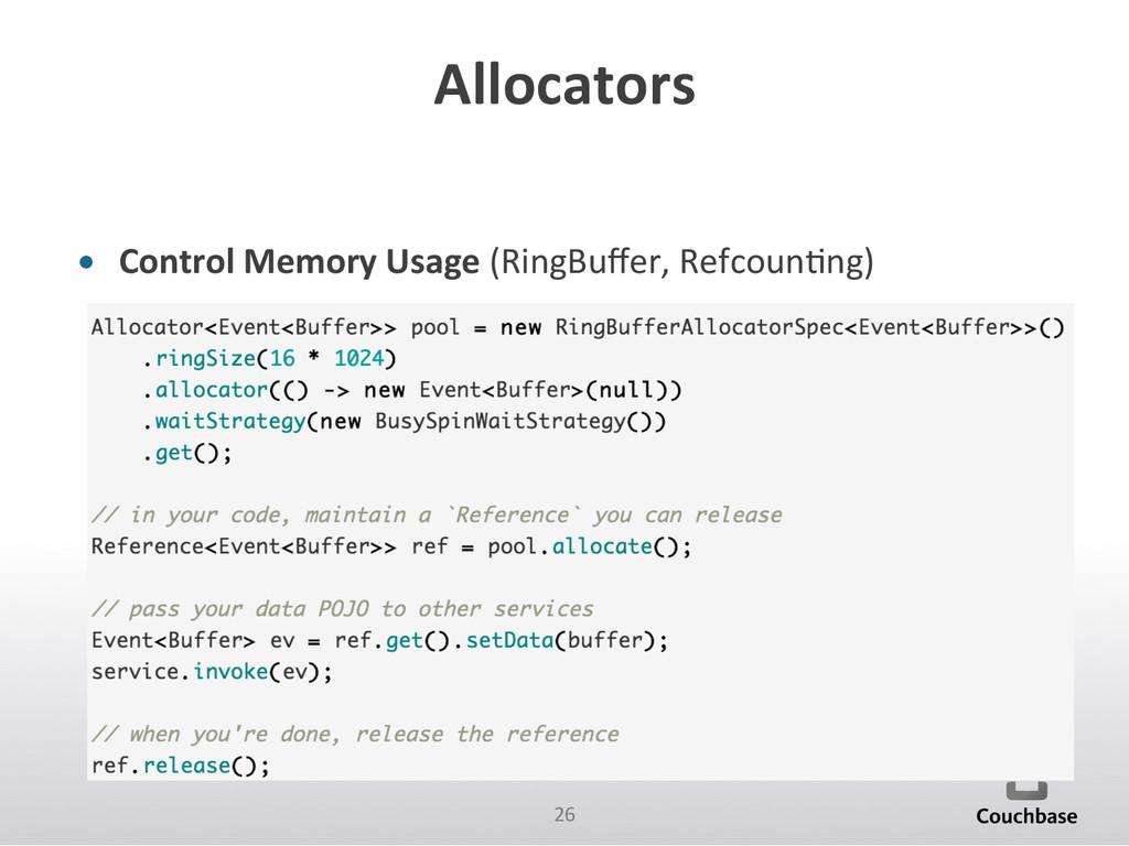 26  Allocators  • Control Memory U...