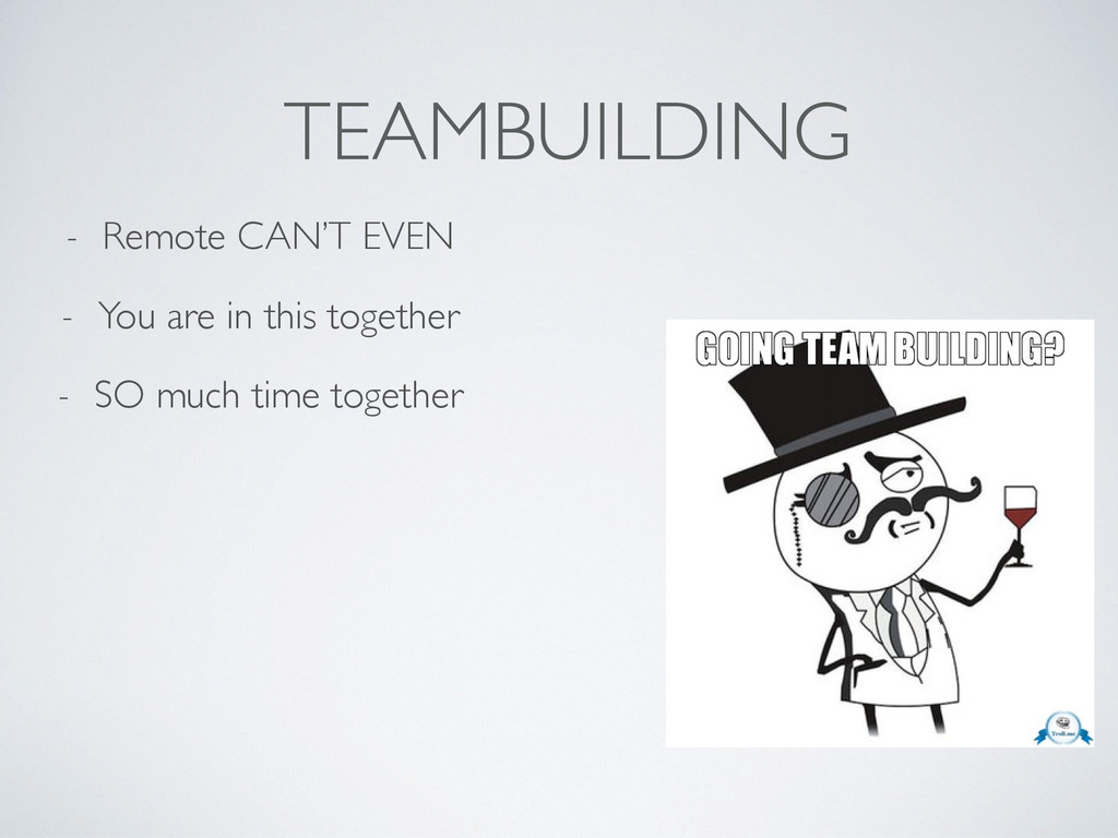 TEAMBUILDING - Remote CAN'T EVEN - You are in t...