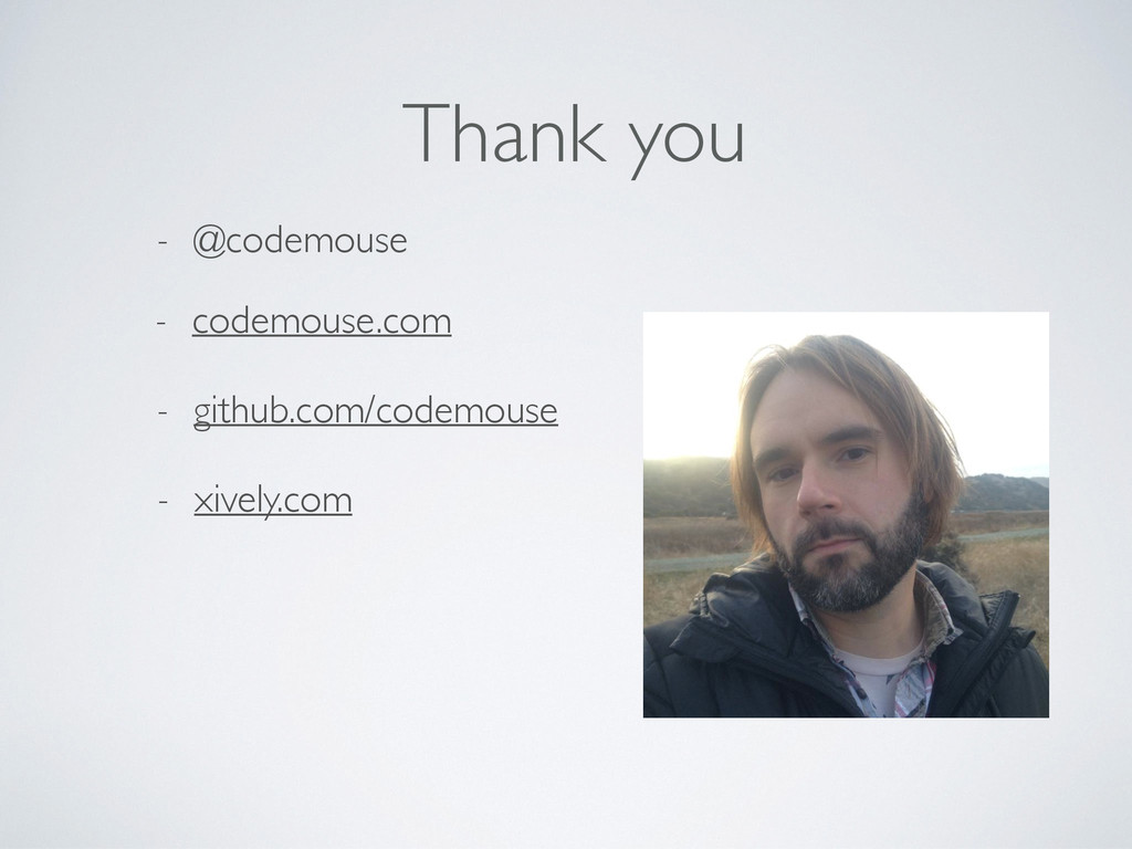 Thank you - @codemouse - xively.com - codemouse...