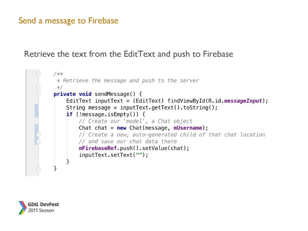 Send a message to Firebase Retrieve the text fr...
