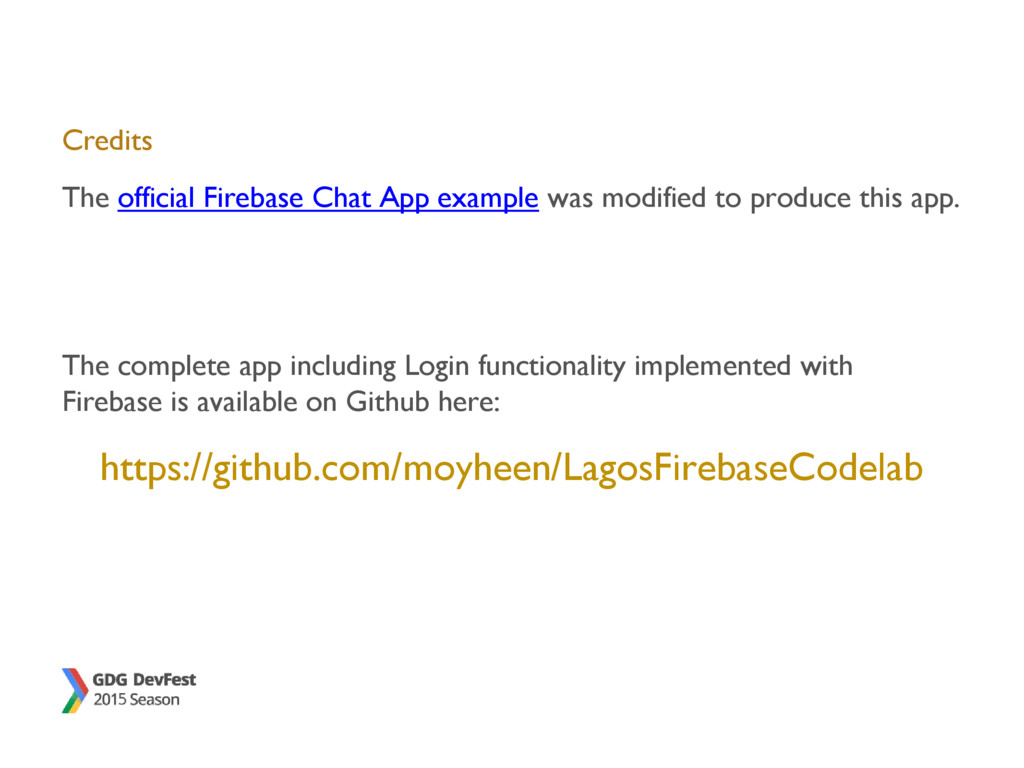 Credits The official Firebase Chat App example ...