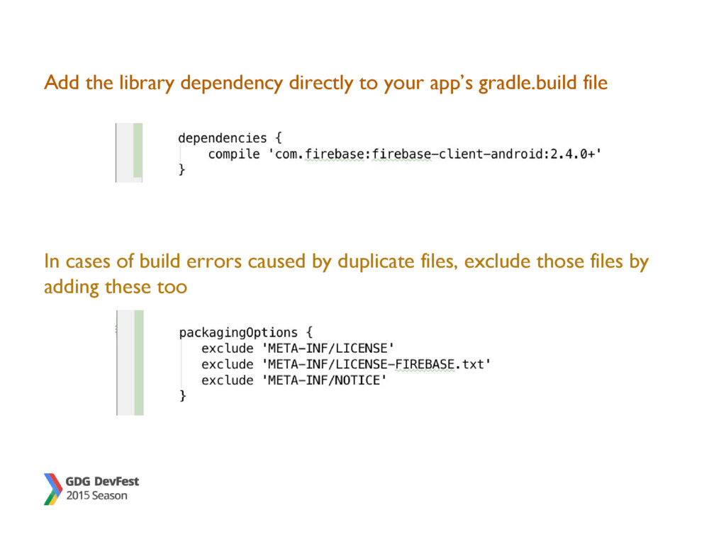 Add the library dependency directly to your app...