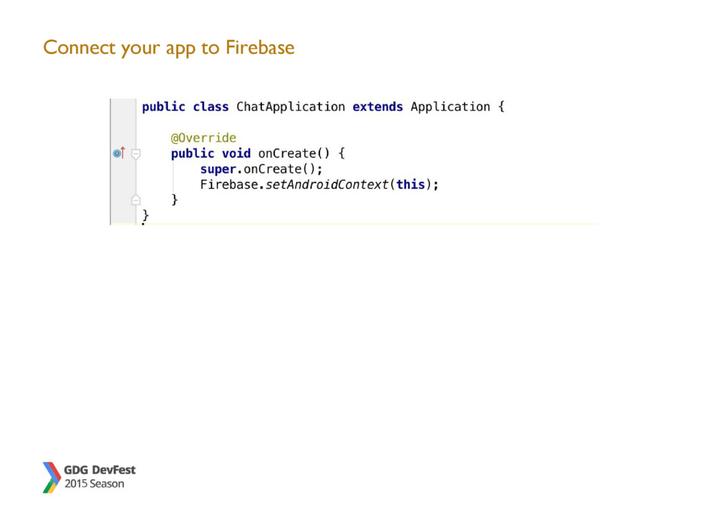 Connect your app to Firebase