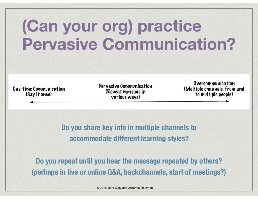 (Can your org) practice  Pervasive Communicati...