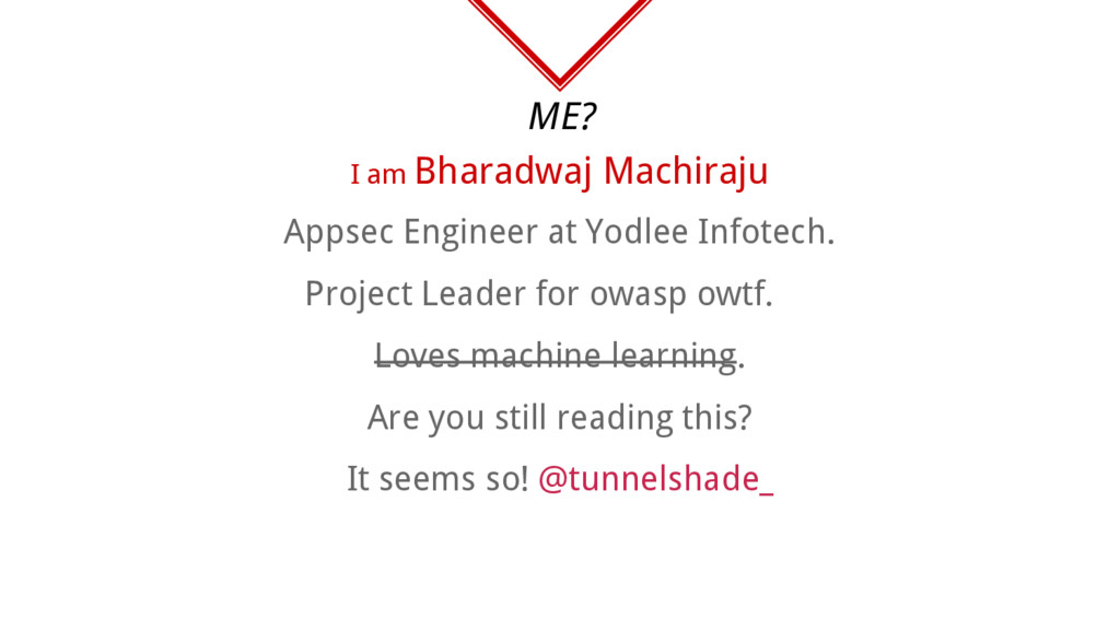 ME? Appsec Engineer at Yodlee Infotech. Project...