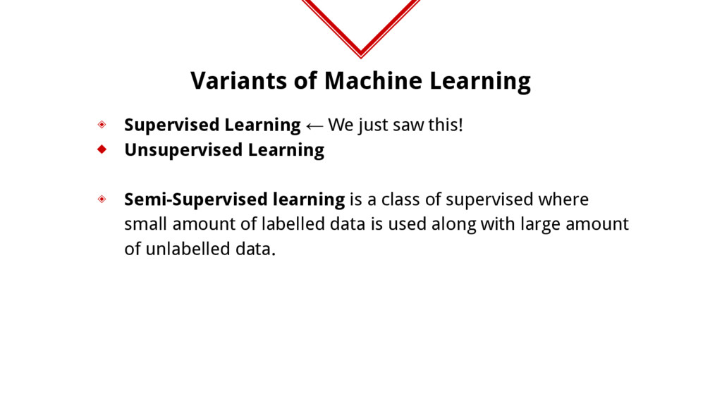 Variants of Machine Learning ◈ Supervised Learn...