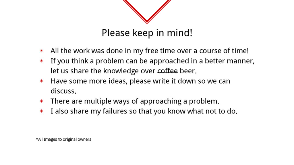 Please keep in mind! ◈ All the work was done in...