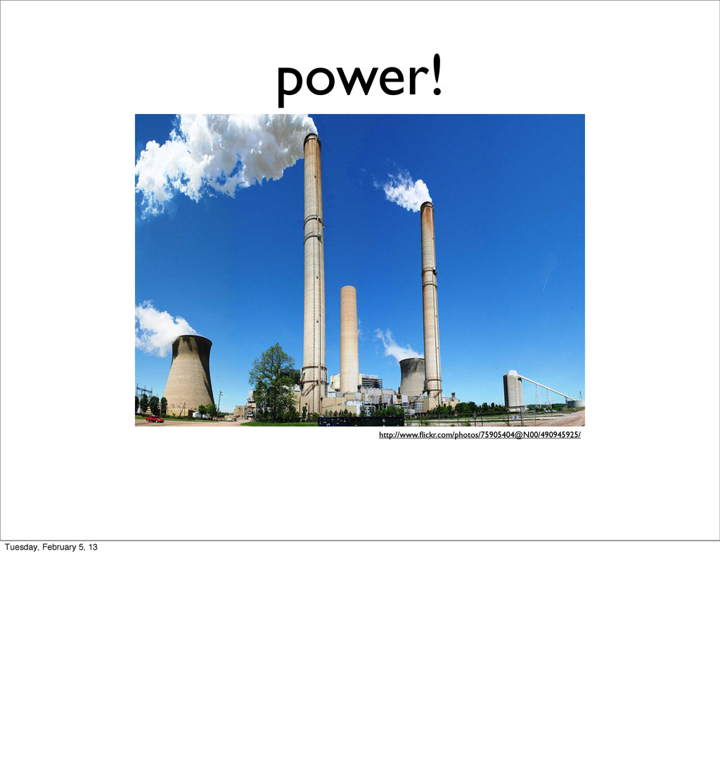 power! http://www.flickr.com/photos/75905404@N00...