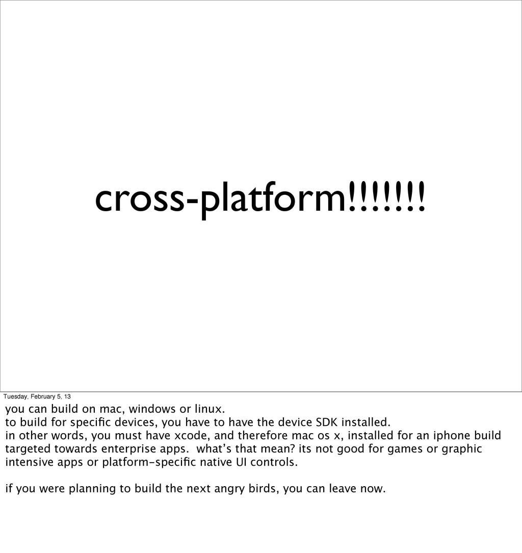 cross-platform!!!!!!! Tuesday, February 5, 13 y...
