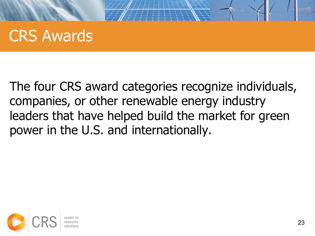 The four CRS award categories recognize individ...