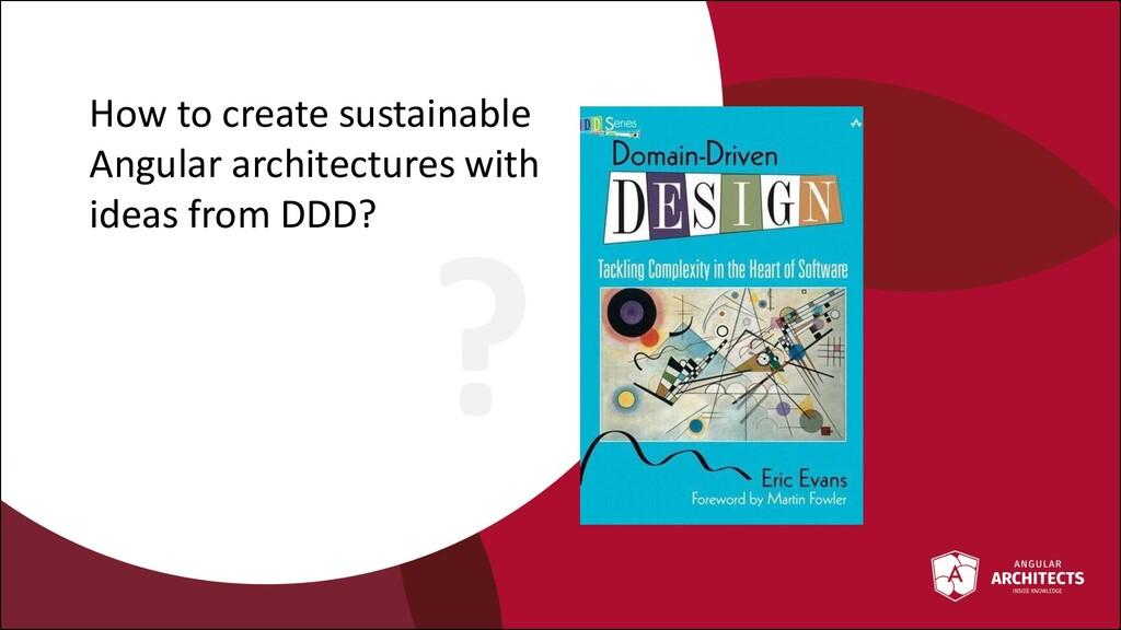 @ManfredSteyer How to create sustainable Angula...
