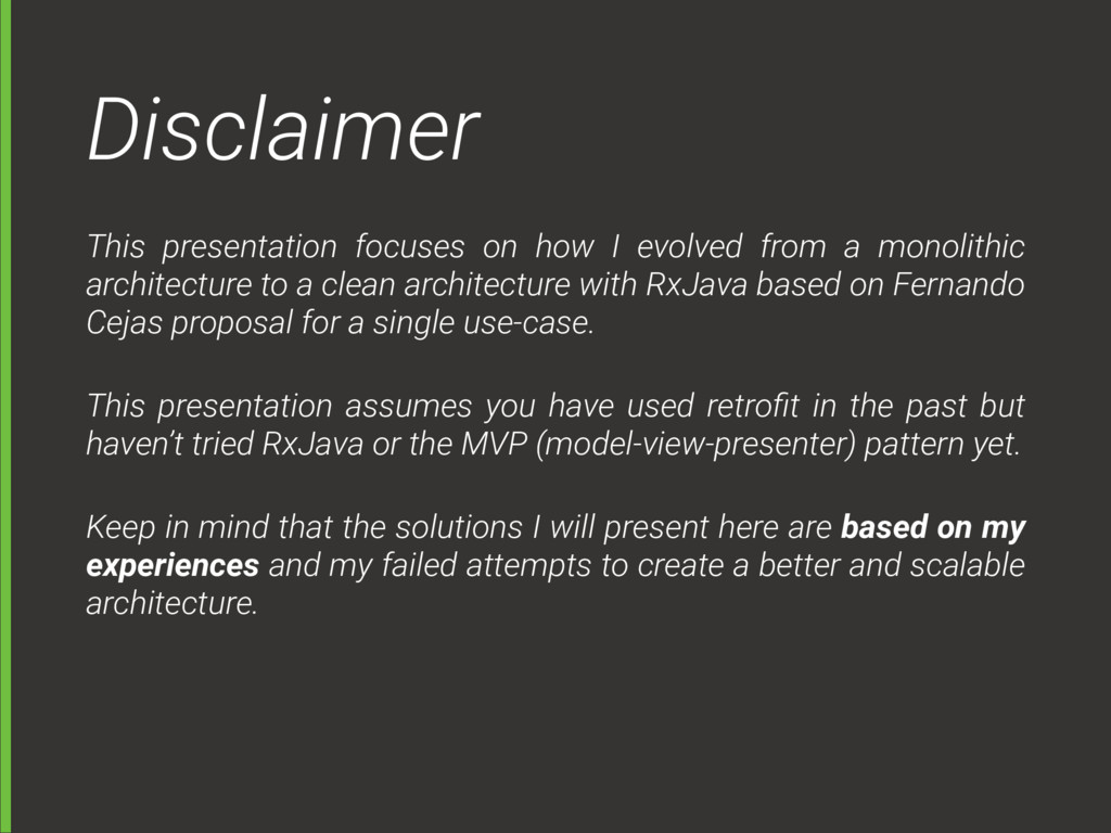Disclaimer This presentation focuses on how I e...