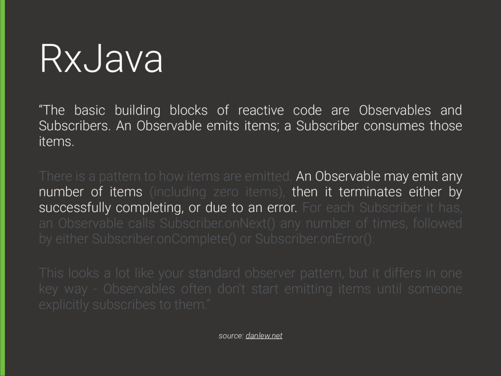 "RxJava ""The basic building blocks of reactive c..."