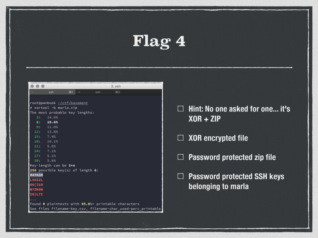 Flag 4 Hint: No one asked for one... it's XOR +...