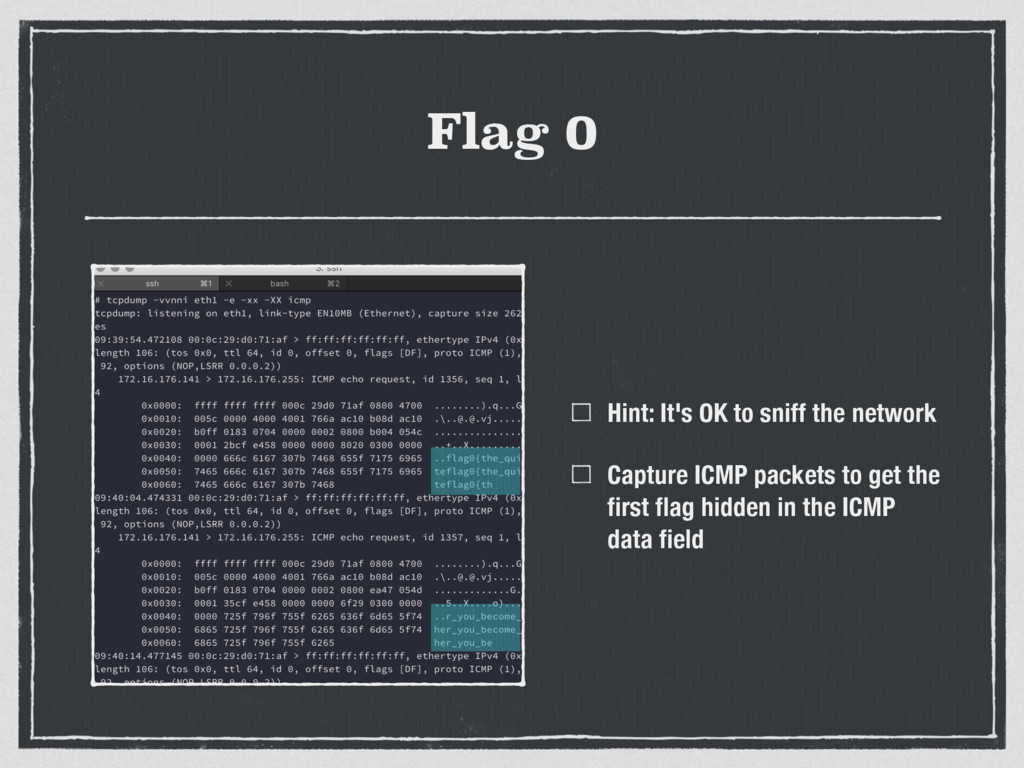 Flag 0 Hint: It's OK to sniff the network Captu...