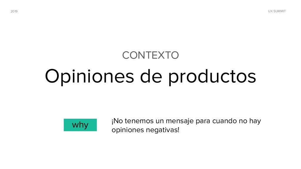 2019 UX SUMMIT CONTEXTO Opiniones de productos ...