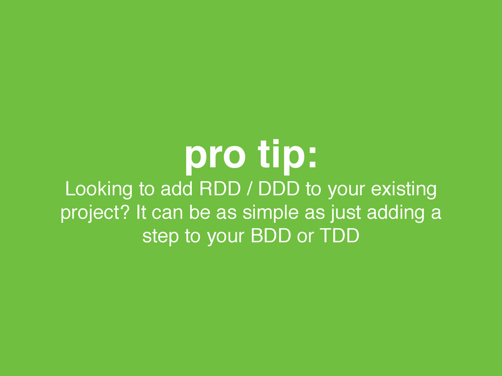 pro tip:! Looking to add RDD / DDD to your exis...