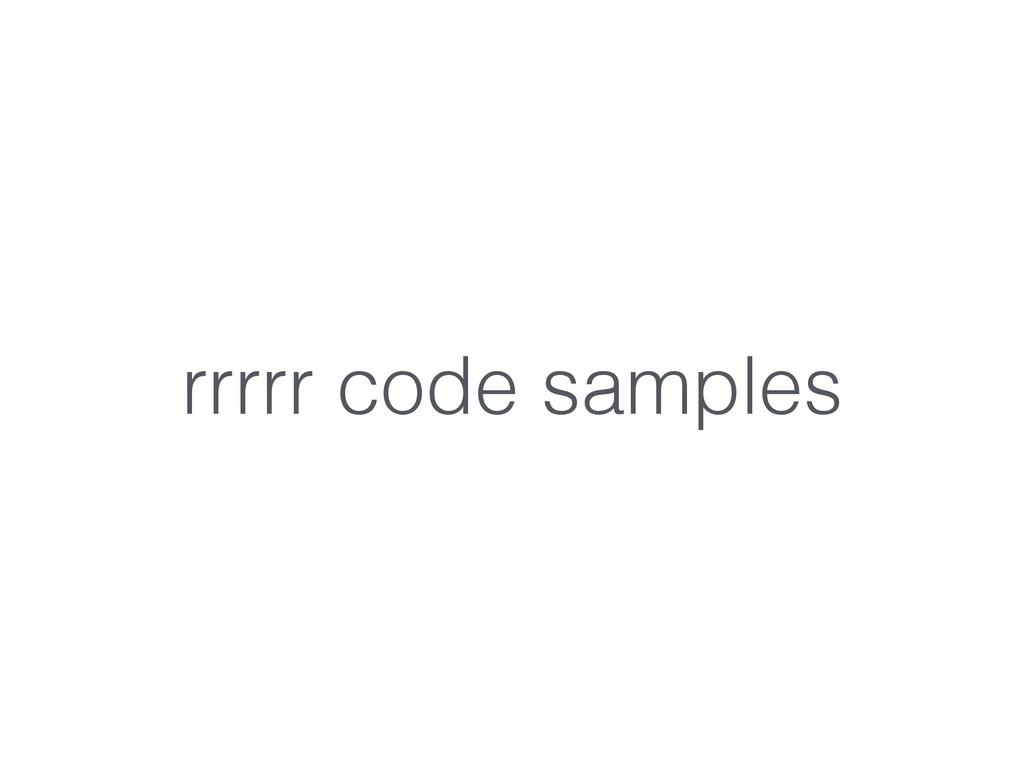 rrrrr code samples