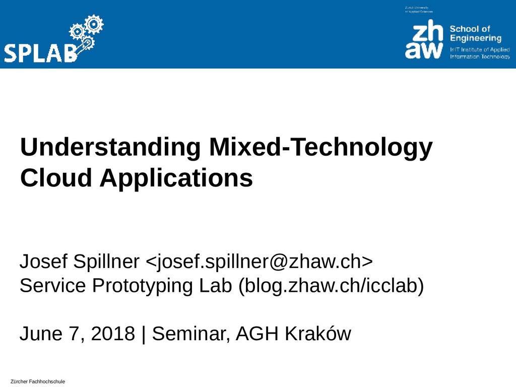 Zürcher Fachhochschule Understanding Mixed-Tech...