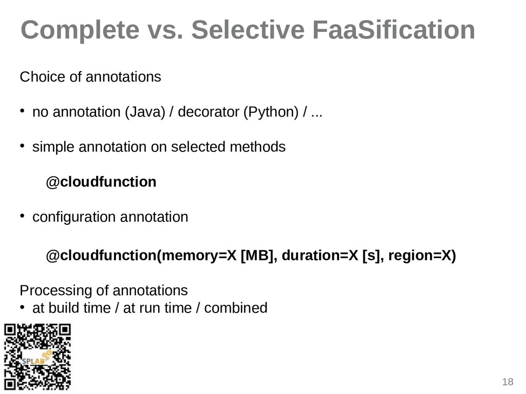 18 Complete vs. Selective FaaSification Choice ...
