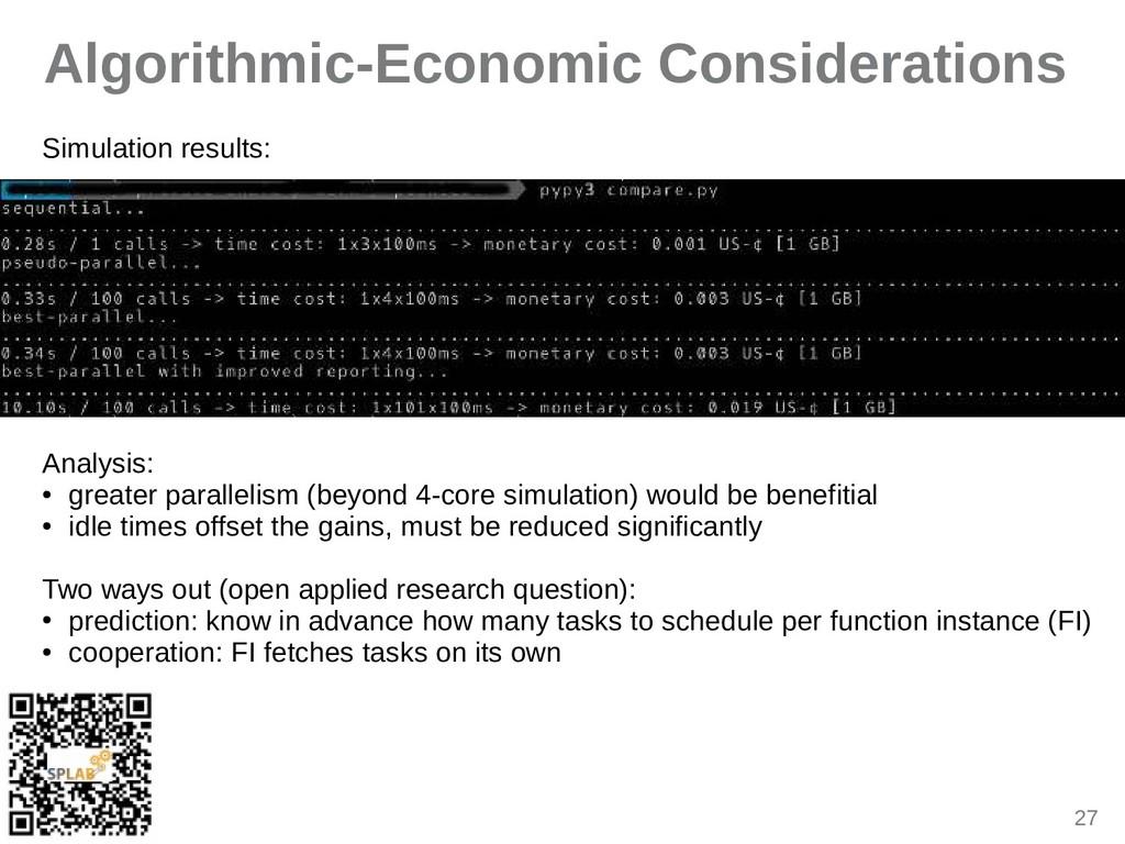 27 Algorithmic-Economic Considerations Simuliti...