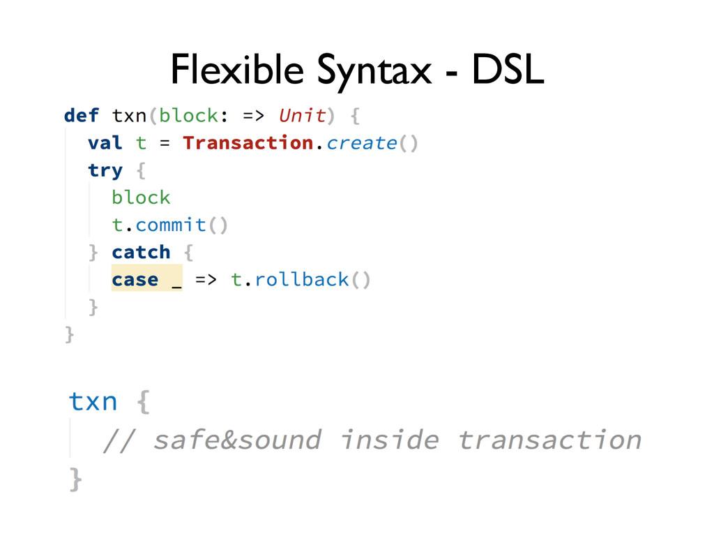 Flexible Syntax - DSL