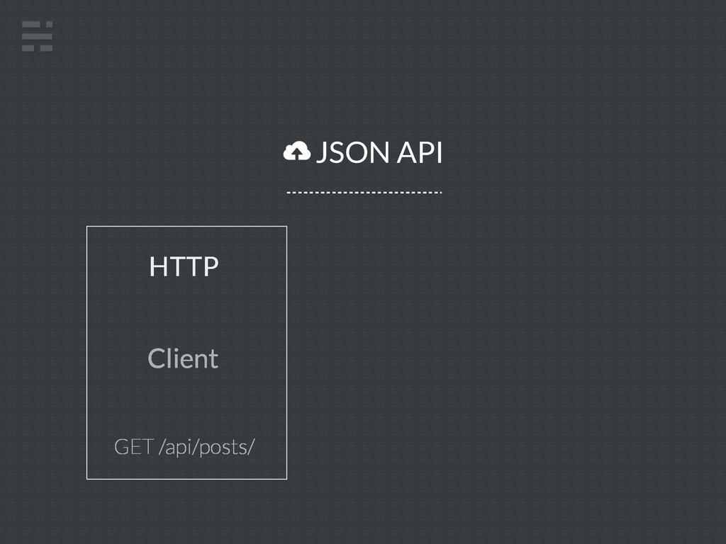 JSON API Client HTTP GET /api/posts/