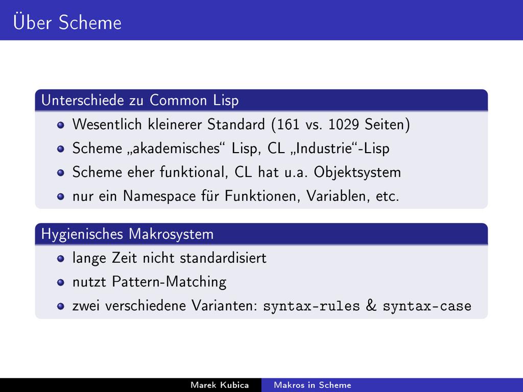 Über Scheme Unterschiede zu Common Lisp Wesentl...