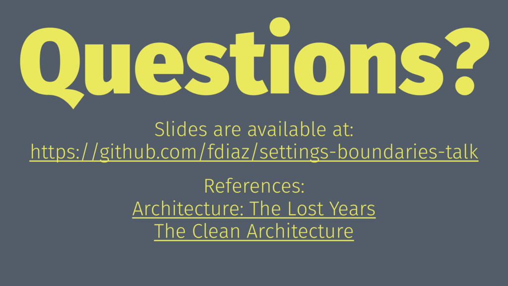 Questions? Slides are available at: https://git...