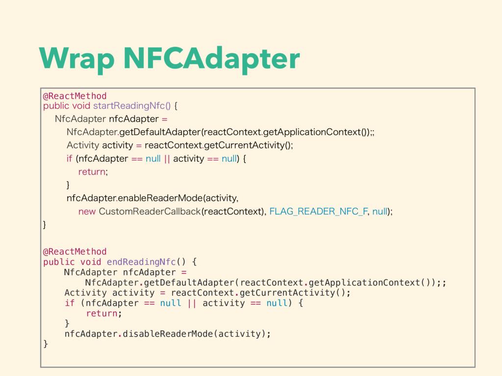 Wrap NFCAdapter @ReactMethod QVCMJDWPJETUBSU3...