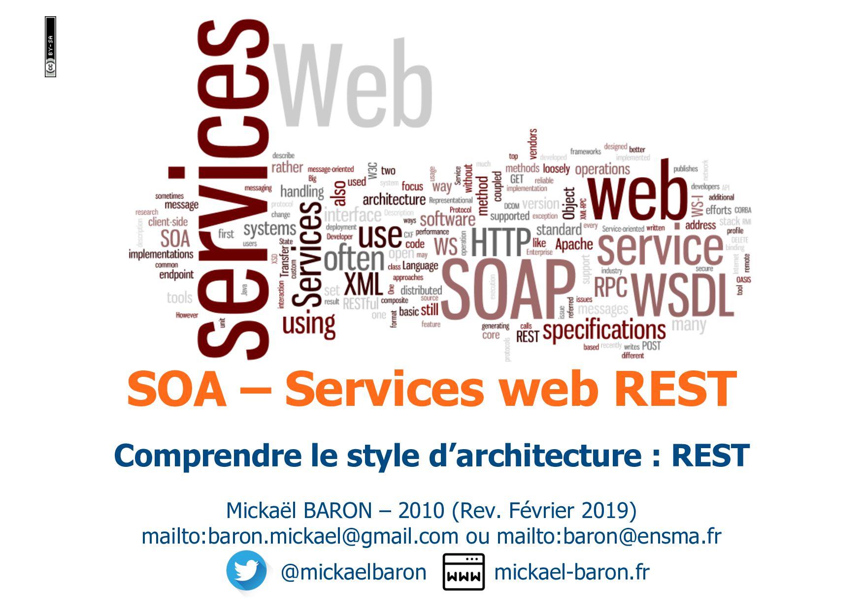 SOA – Services web REST Mickaël BARON – 2010 (R...