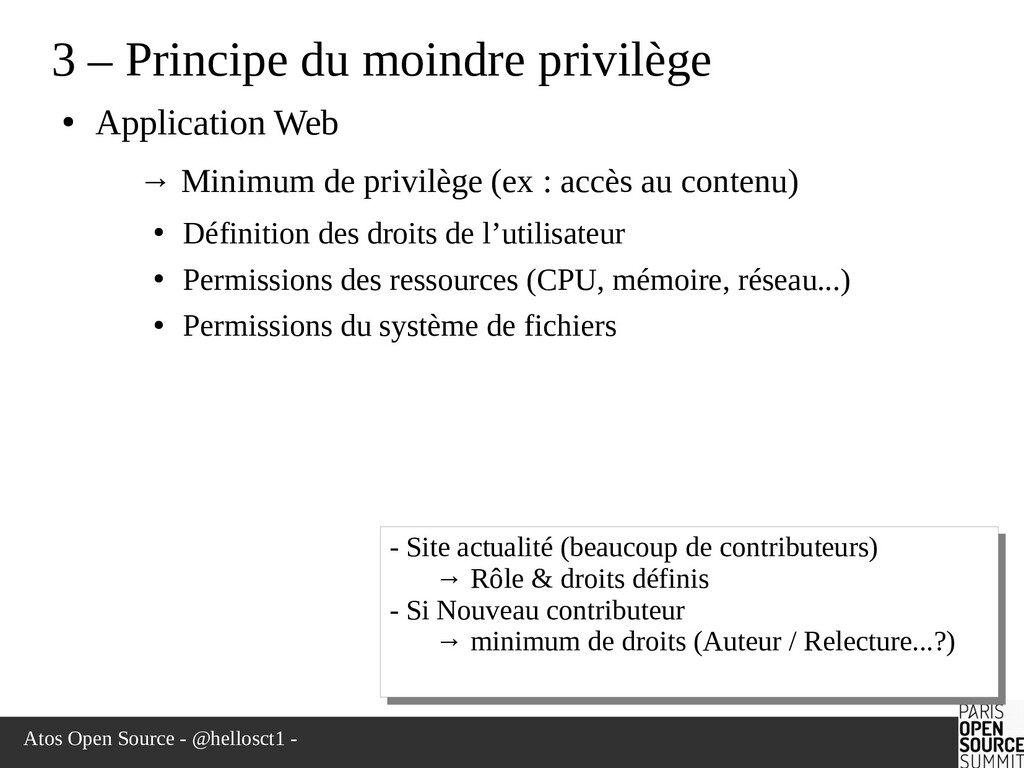 Atos Open Source - @hellosct1 - 3 – Principe du...