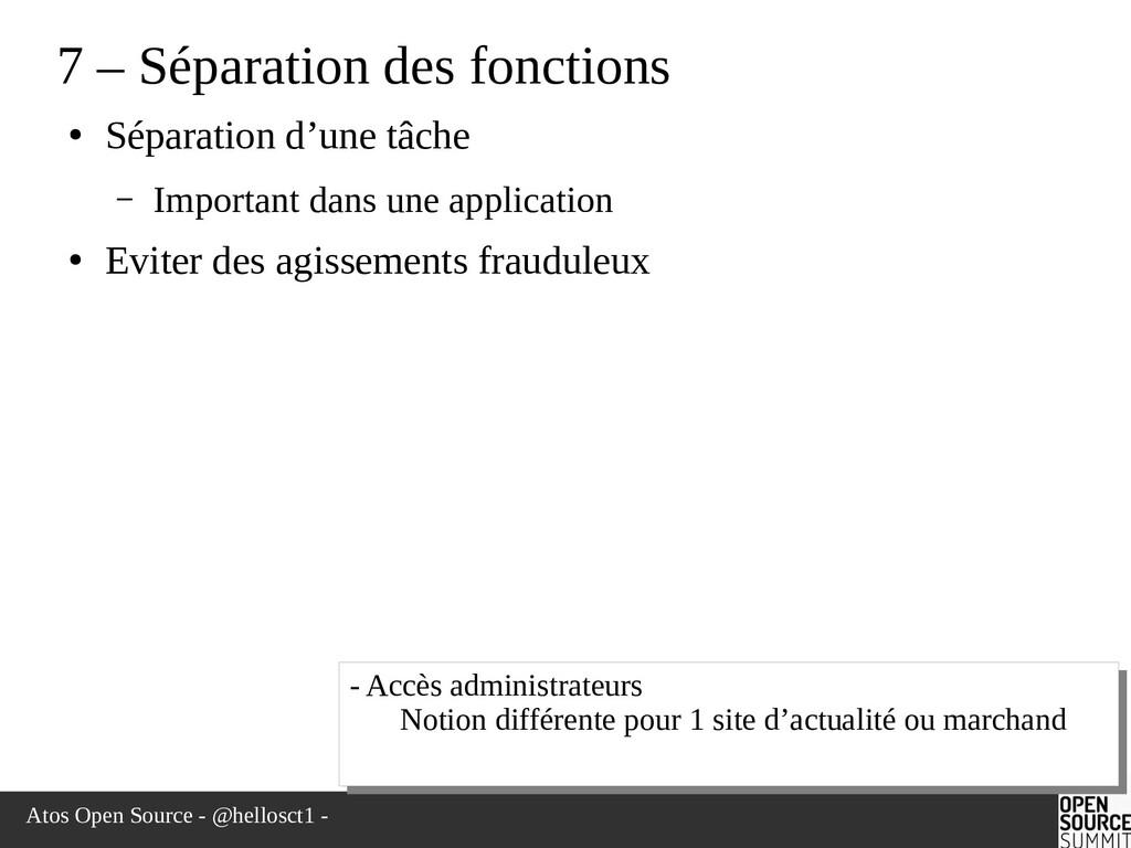 Atos Open Source - @hellosct1 - 7 – Séparation ...