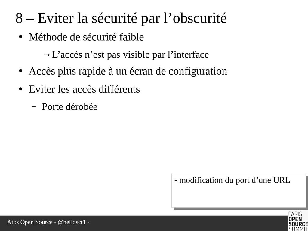 Atos Open Source - @hellosct1 - 8 – Eviter la s...