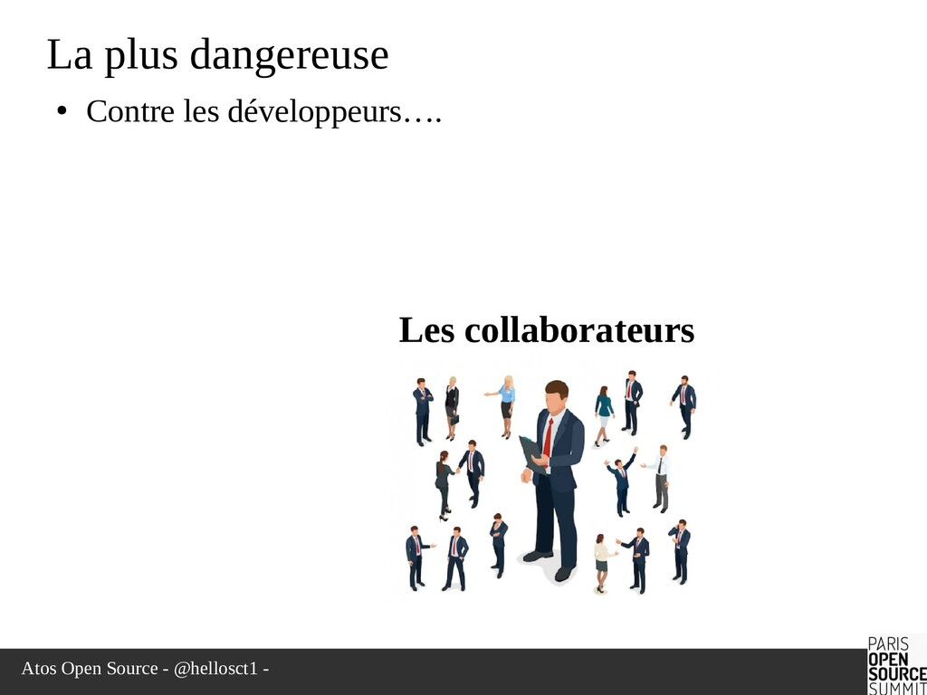 Atos Open Source - @hellosct1 - La plus dangere...