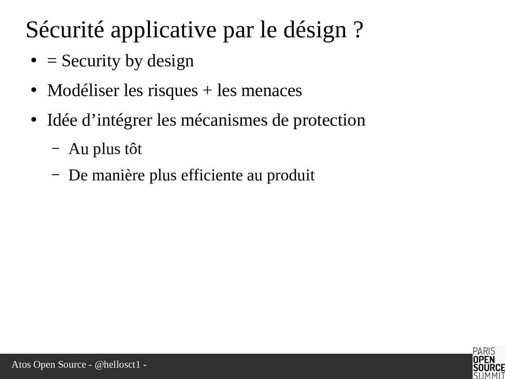 Atos Open Source - @hellosct1 - Sécurité applic...