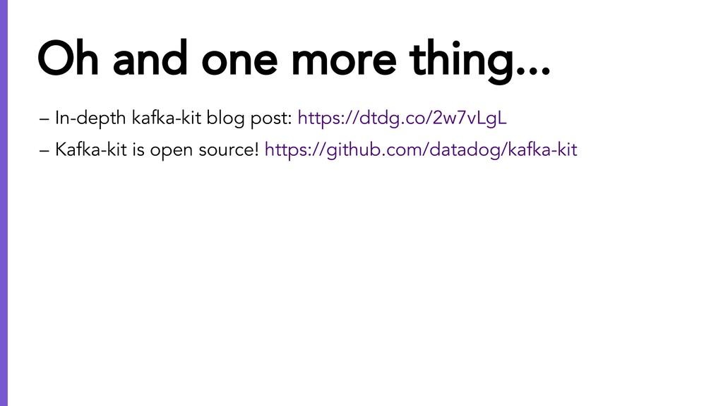 – In-depth kafka-kit blog post: https://dtdg.co...
