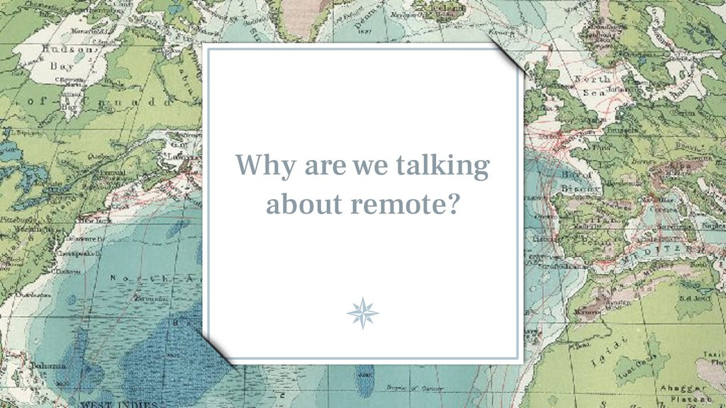 Why are we talking about remote?