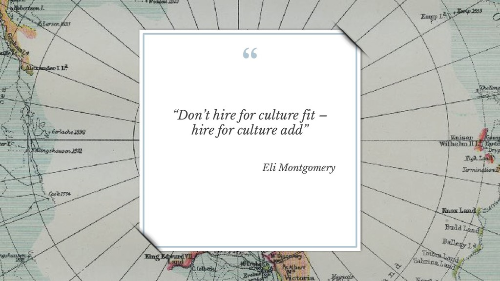 """ ""Don't hire for culture fit – hire for cultur..."